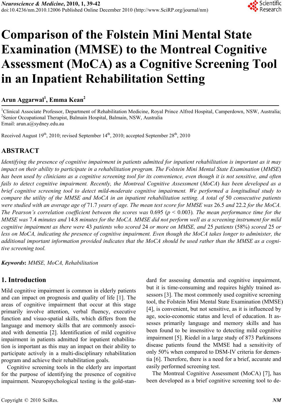 Comparison Of The Folstein Mini Mental State Examination Mmse To The Montreal Cognitive Assessment Moca As A Cognitive Screening Tool In An Inpatient Rehabilitation Setting